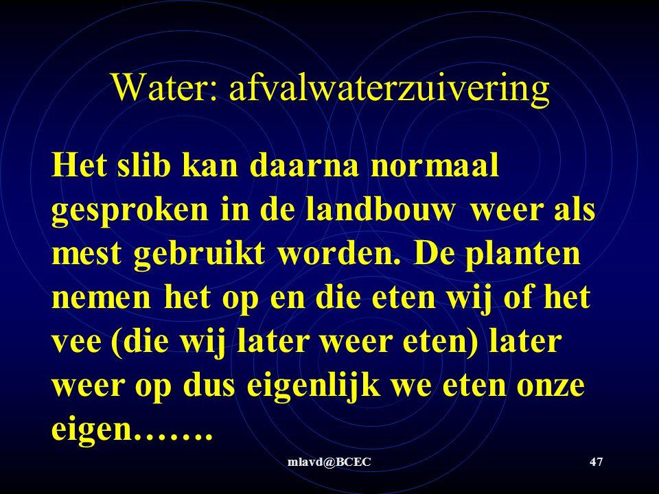 mlavd@BCEC46 6: Beluchters brengen de benodigde O 2 in het water.