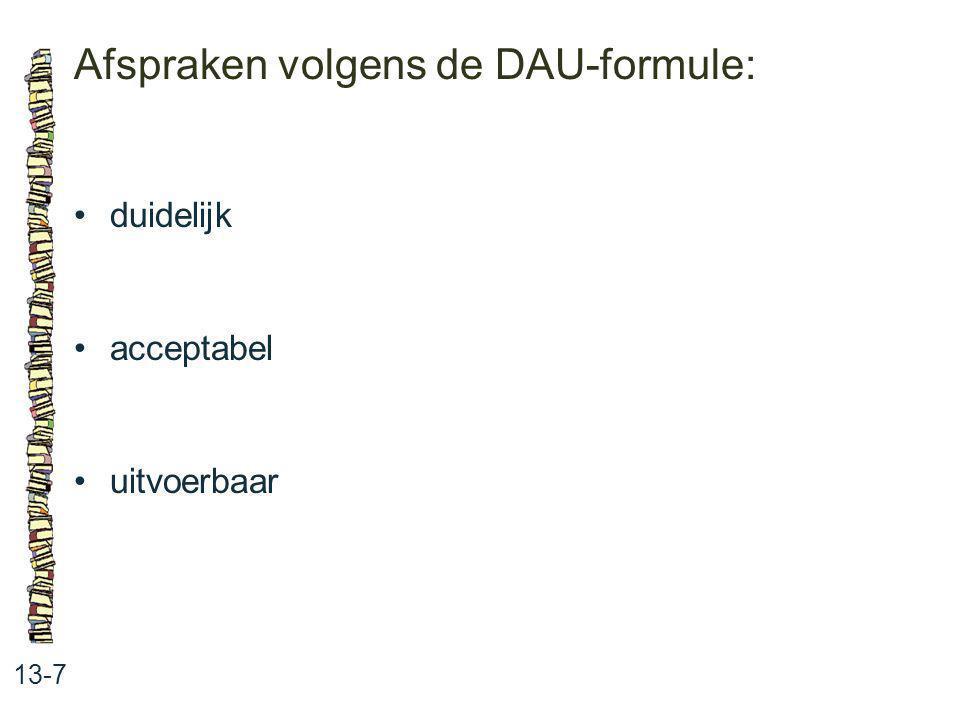 Afspraken volgens de DAU-formule: 13-7 duidelijk acceptabel uitvoerbaar