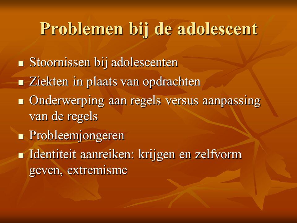 Problemen bij de adolescent Stoornissen bij adolescenten Stoornissen bij adolescenten Ziekten in plaats van opdrachten Ziekten in plaats van opdrachte