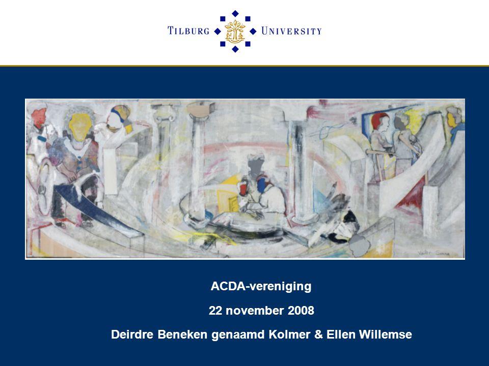 ACDA-vereniging 22 november 2008 Deirdre Beneken genaamd Kolmer & Ellen Willemse