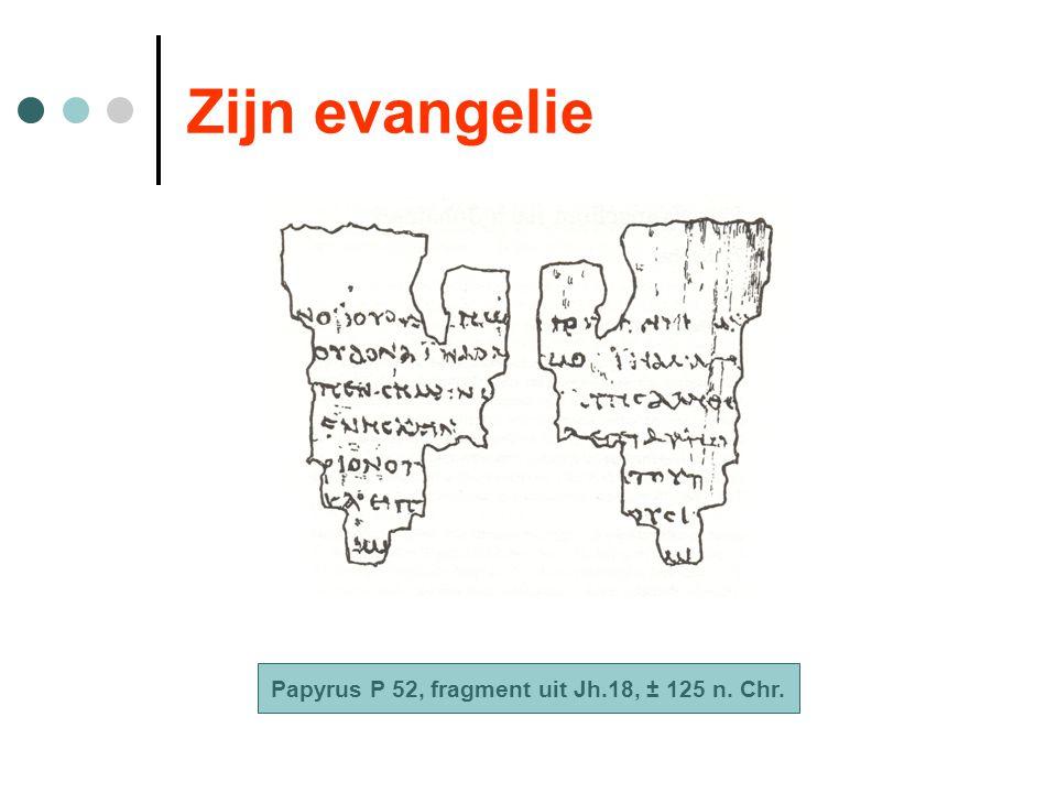 Papyrus P 52, fragment uit Jh.18, ± 125 n. Chr.