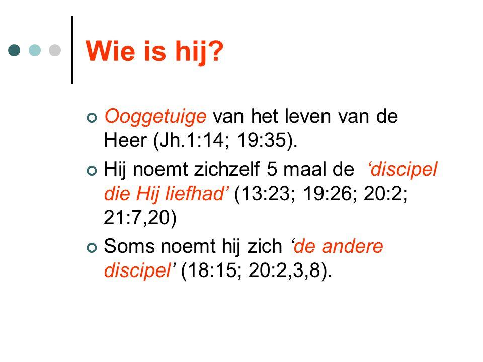 Wie is hij? Ooggetuige van het leven van de Heer (Jh.1:14; 19:35). Hij noemt zichzelf 5 maal de 'discipel die Hij liefhad' (13:23; 19:26; 20:2; 21:7,2