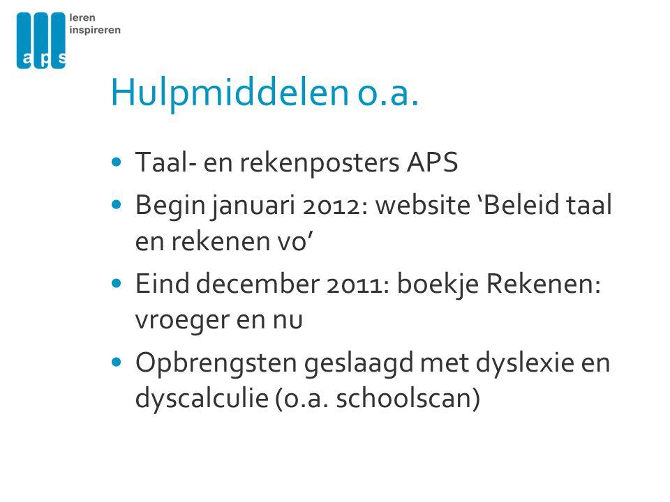 Relevante websites www.steunpunttaalenrekenenvo.nl en www.steunpunttaalenrekenenmbo.nlwww.steunpunttaalenrekenenvo.nl www.steunpunttaalenrekenenmbo.nl Kaders en regels; Aanbodoverzicht.