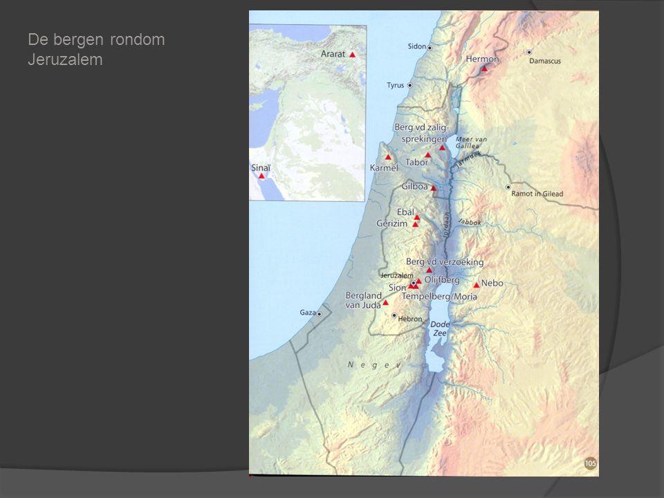 De bergen rondom Jeruzalem