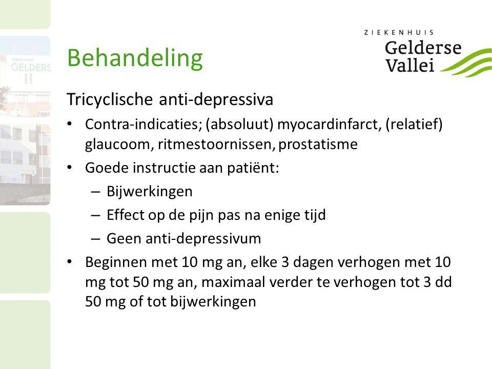 Behandeling Tricyclische anti-depressiva Contra-indicaties; (absoluut) myocardinfarct, (relatief) glaucoom, ritmestoornissen, prostatisme Goede instru