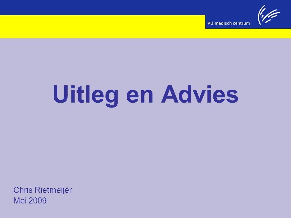 Chris Rietmeijer Mei 2009 Uitleg en Advies