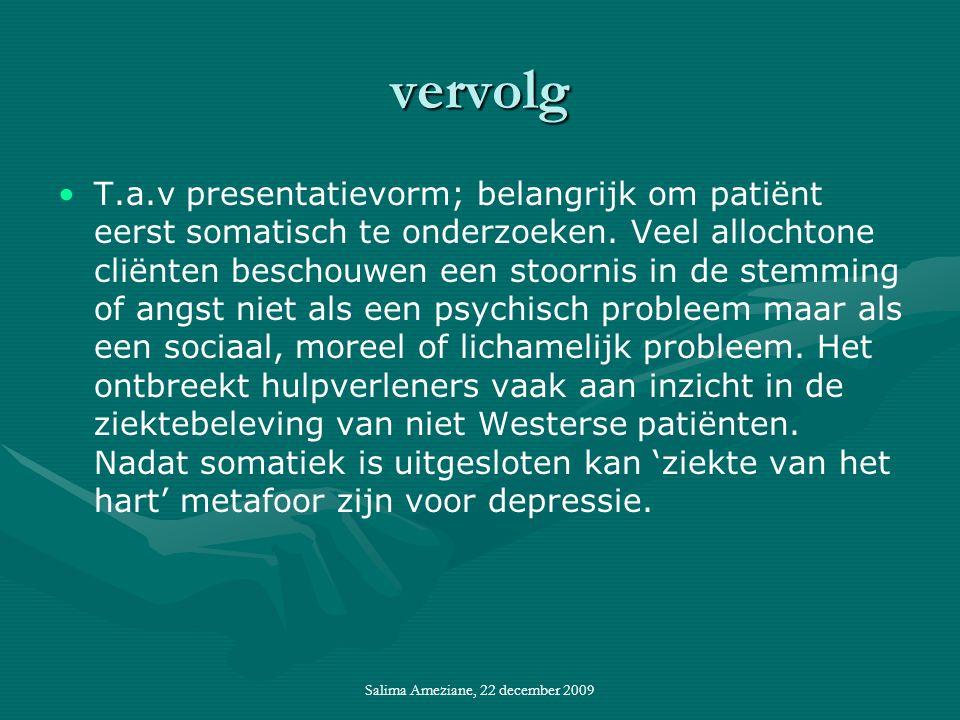 vervolg T.a.v presentatievorm; belangrijk om patiënt eerst somatisch te onderzoeken.