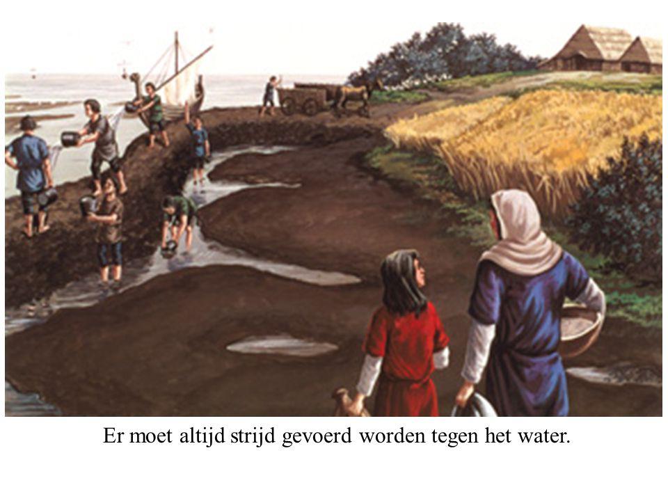 Er moet altijd strijd gevoerd worden tegen het water.
