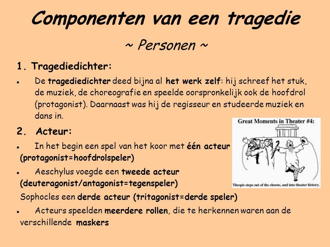 Componenten van een tragedie ~ Personen ~ 1.