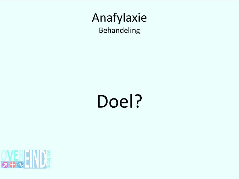 Anafylaxie Behandeling Doel?