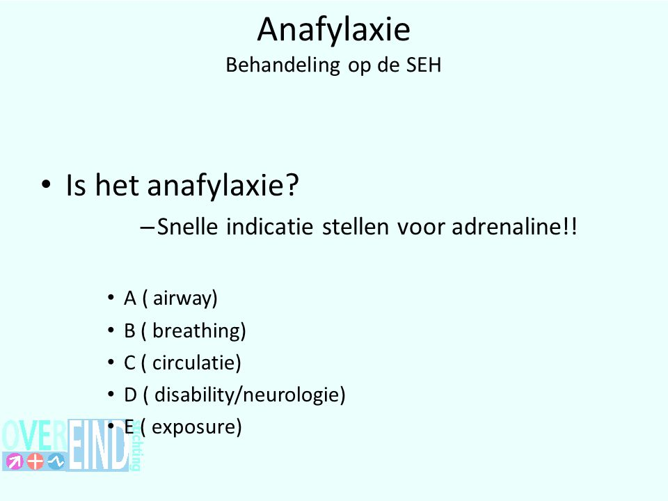 Anafylaxie Behandeling op de SEH Airway Zwelling tong of uvula.