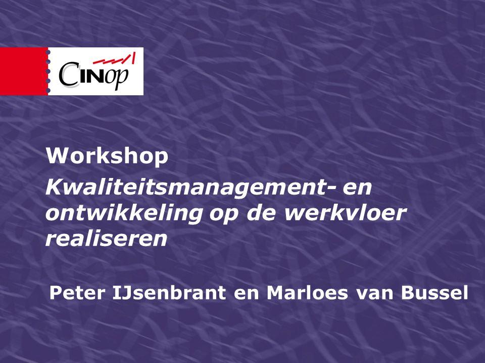 Peter IJsenbrant en Marloes van Bussel Workshop Kwaliteitsmanagement- en ontwikkeling op de werkvloer realiseren