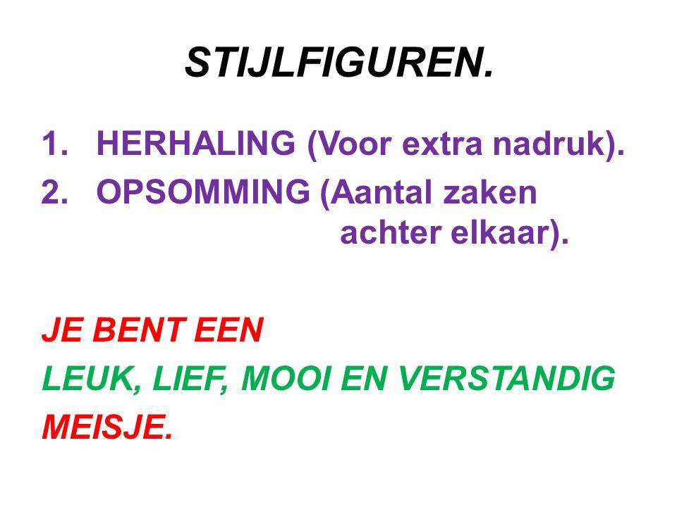 STIJLFIGUREN.3. CLIMAX EN ANTICLIMAX.