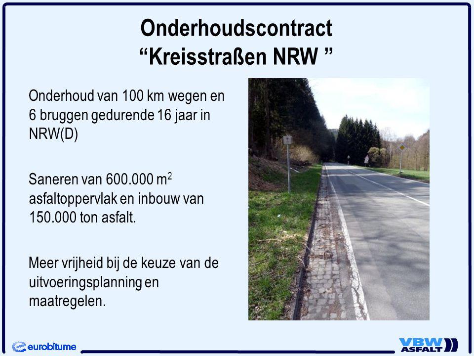 Onderhoudscontract Kreisstraßen NRW Onderhoud van 100 km wegen en 6 bruggen gedurende 16 jaar in NRW(D) Saneren van 600.000 m 2 asfaltoppervlak en inbouw van 150.000 ton asfalt.