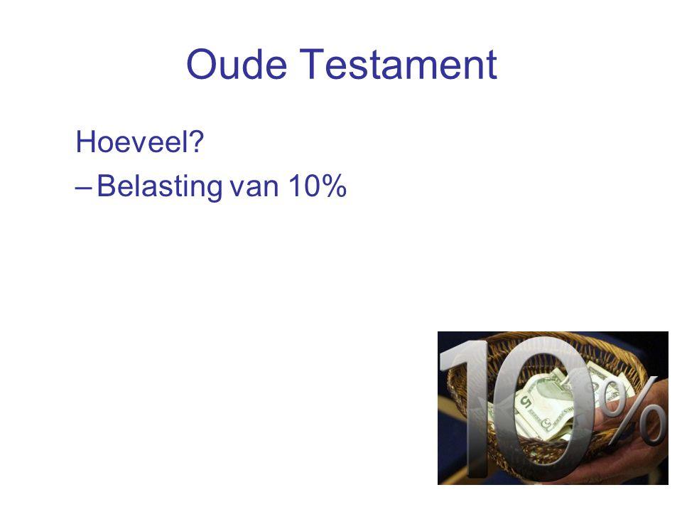 Oude Testament Hoeveel –Belasting van 10%