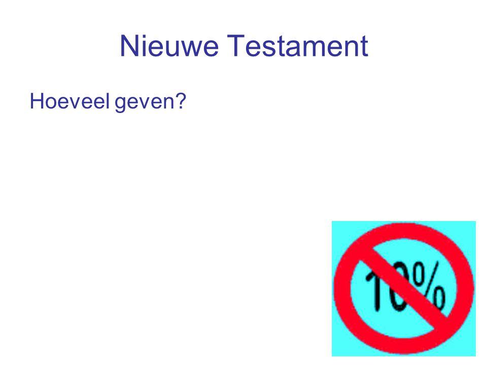 Nieuwe Testament Hoeveel geven