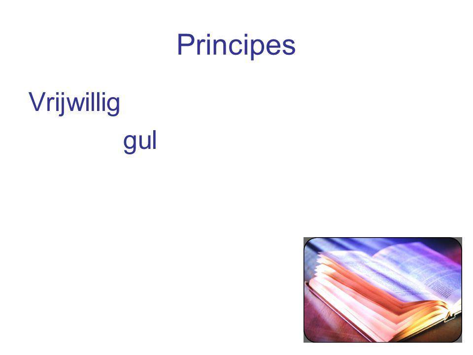 Principes Vrijwillig gul