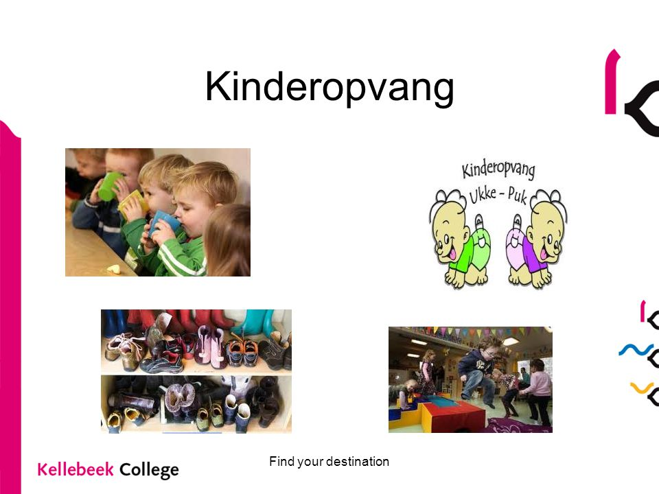 Kinderopvang Find your destination