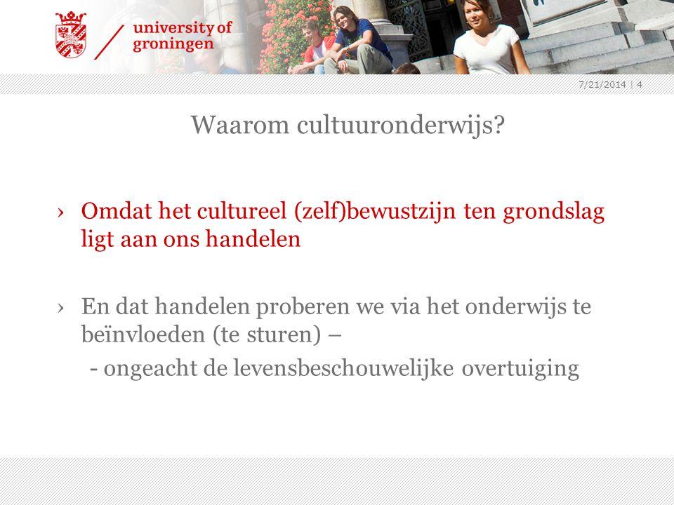 7/21/2014 | 4 Waarom cultuuronderwijs.