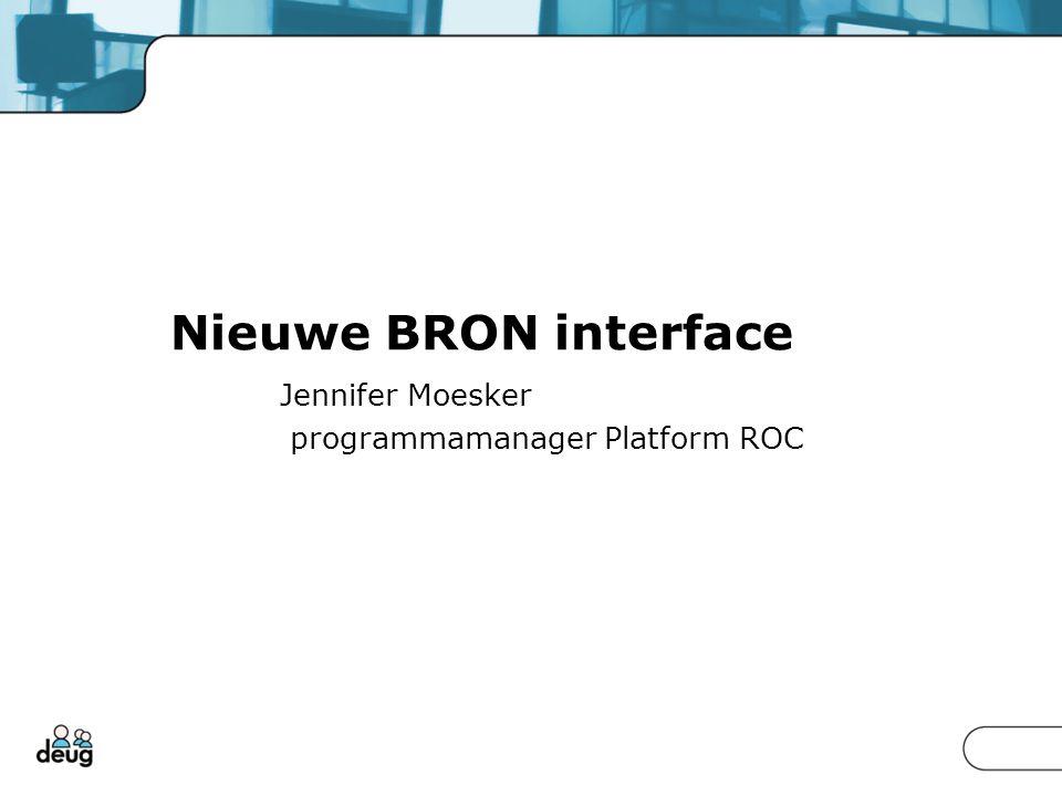 Nieuwe BRON interface Jennifer Moesker programmamanager Platform ROC
