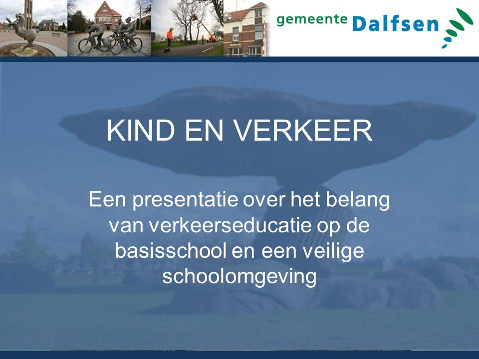 KIND EN VERKEER Een presentatie over het belang van verkeerseducatie op de basisschool en een veilige schoolomgeving