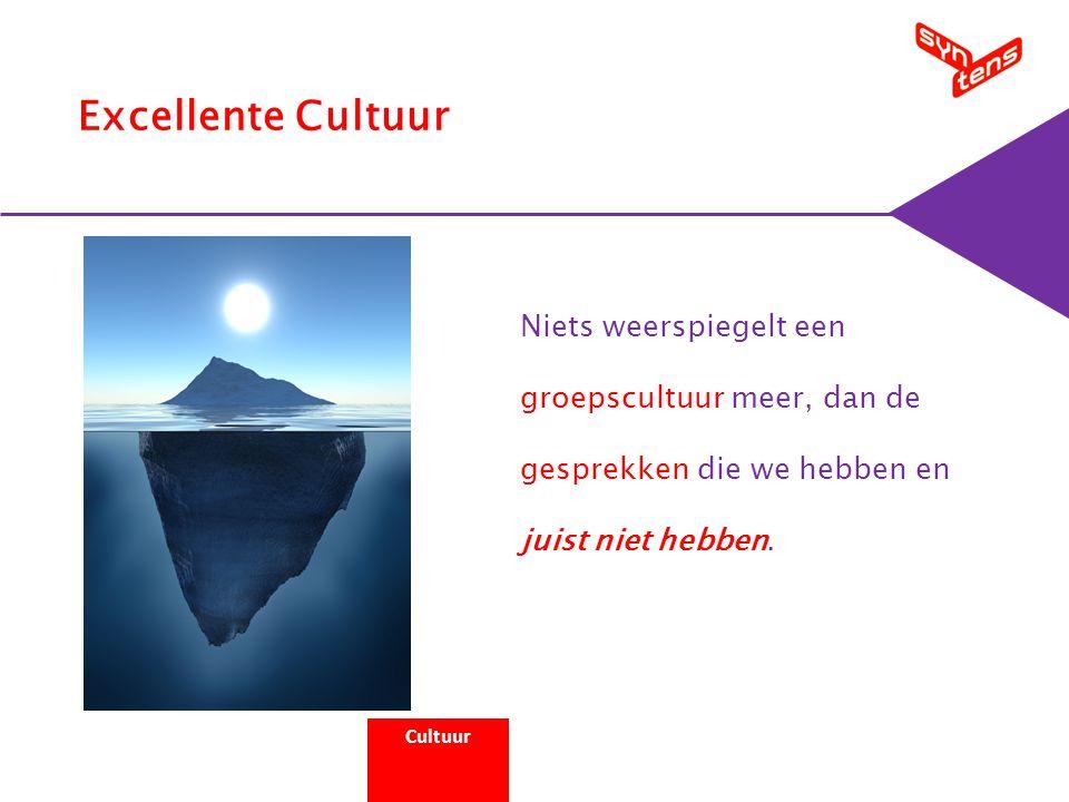Cultuur Niets weerspiegelt een groepscultuur meer, dan de gesprekken die we hebben en juist niet hebben.