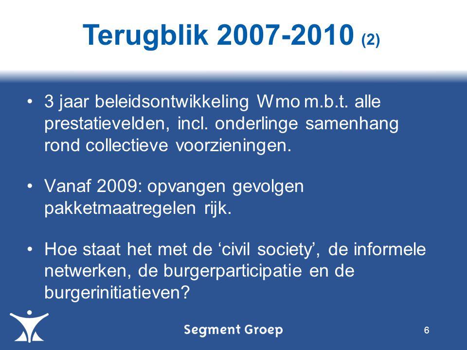 3 jaar beleidsontwikkeling Wmo m.b.t. alle prestatievelden, incl.