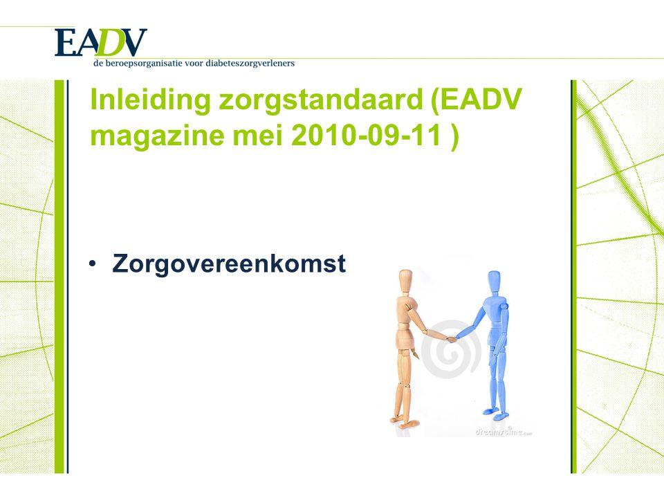 Inleiding zorgstandaard (EADV magazine mei 2010-09-11 ) Zorgovereenkomst