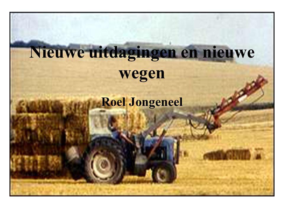 Nieuwe uitdagingen en nieuwe wegen Roel Jongeneel