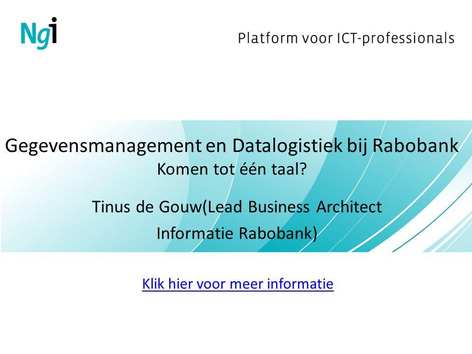 Gegevensmanagement en Datalogistiek bij Rabobank Komen tot één taal.