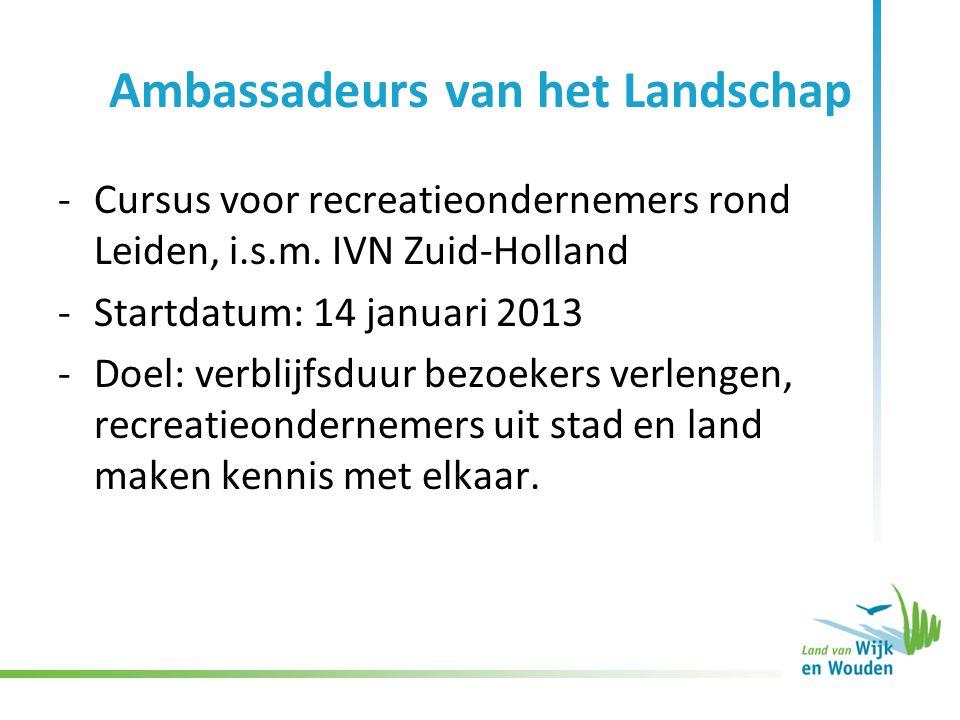 Ambassadeurs van het Landschap -Cursus voor recreatieondernemers rond Leiden, i.s.m.