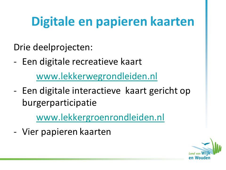 Digitale en papieren kaarten Drie deelprojecten: -Een digitale recreatieve kaart www.lekkerwegrondleiden.nl -Een digitale interactieve kaart gericht op burgerparticipatie www.lekkergroenrondleiden.nl -Vier papieren kaarten