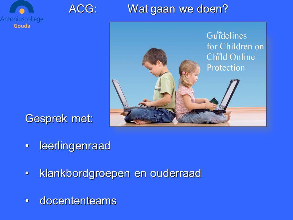 ACG:Wat gaan we doen.