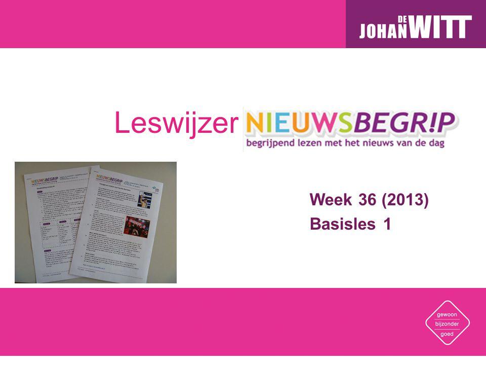 Leswijzer Nieuwsbegrip Week 36 (2013) Basisles 1