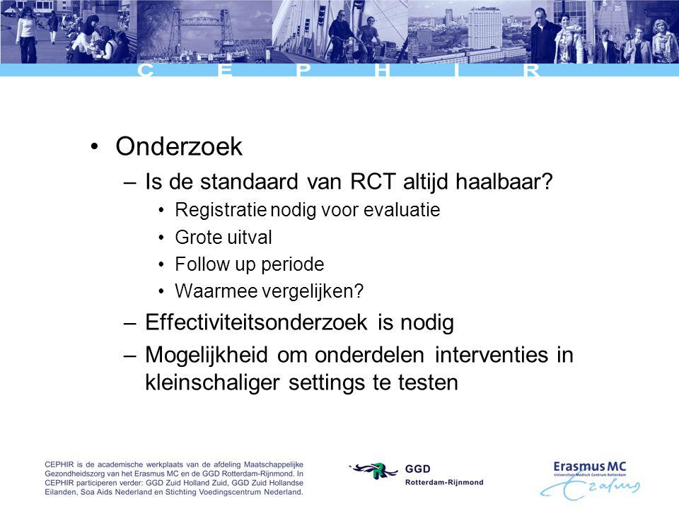 Onderzoek –Is de standaard van RCT altijd haalbaar.