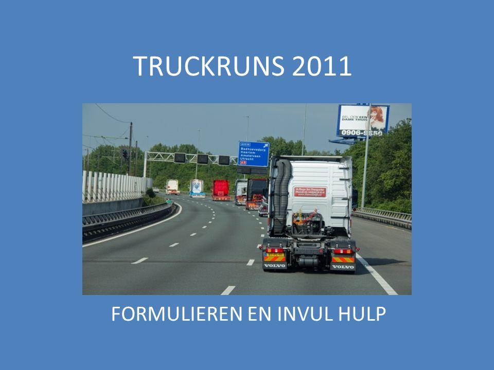 TRUCKRUNS 2011 FORMULIEREN EN INVUL HULP
