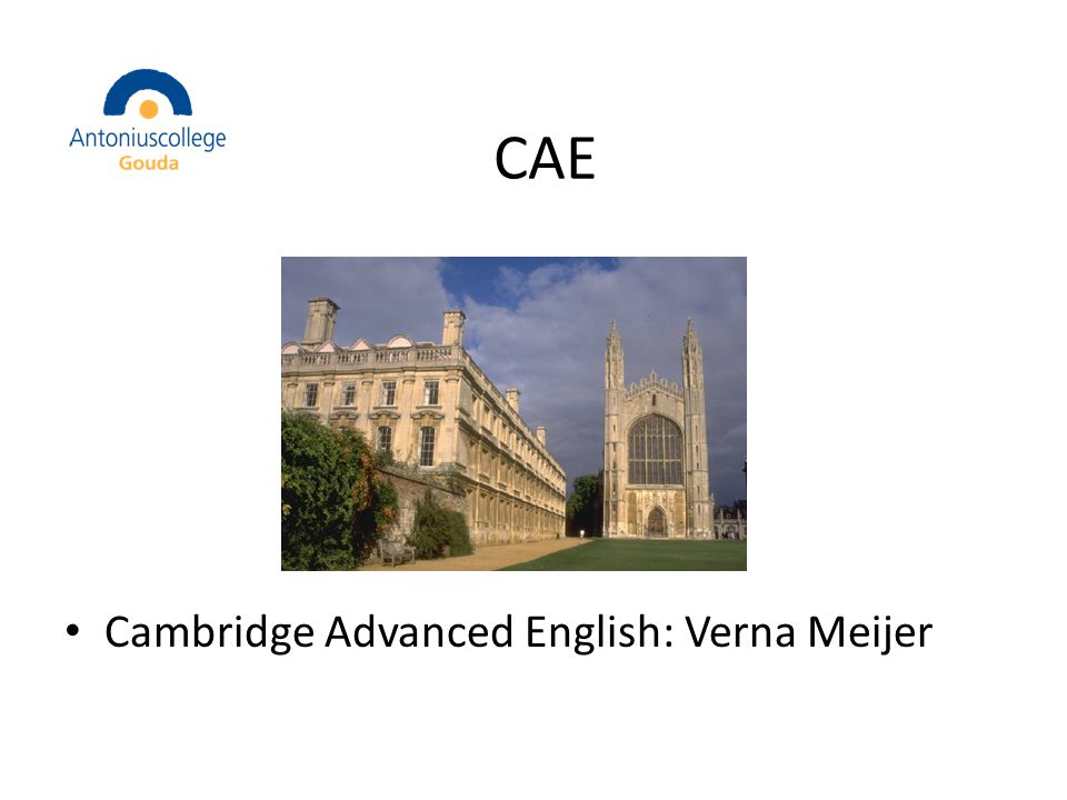 CAE Cambridge Advanced English: Verna Meijer