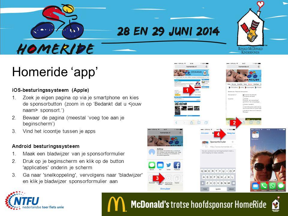 Homeride 'app' iOS-besturingssysteem (Apple) 1.Zoek je eigen pagina op via je smartphone en kies de sponsorbutton (zoom in op 'Bedankt dat u sponsort.