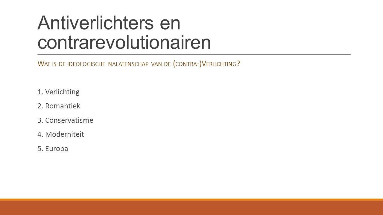 Antiverlichters en contrarevolutionairen 1.
