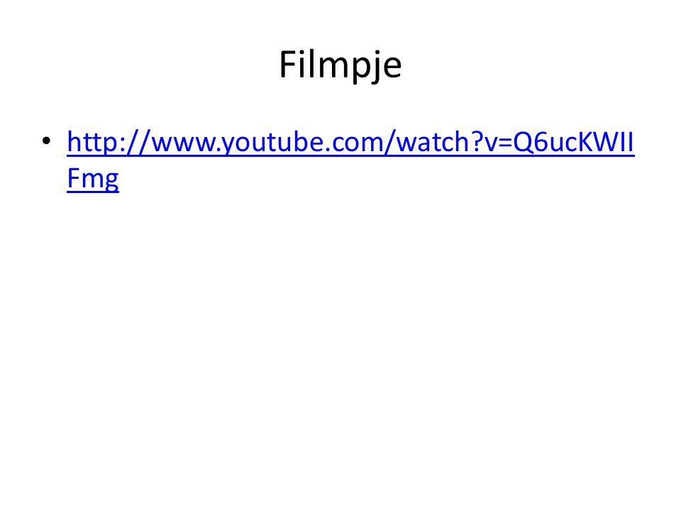 Filmpje http://www.youtube.com/watch?v=Q6ucKWII Fmg http://www.youtube.com/watch?v=Q6ucKWII Fmg