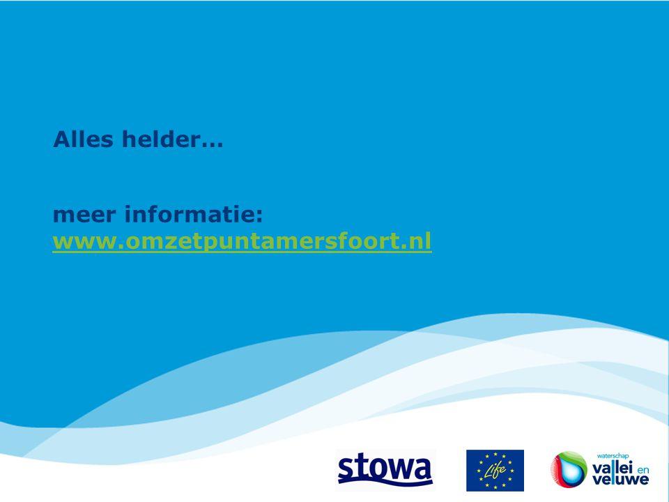 Alles helder… meer informatie: www.omzetpuntamersfoort.nl www.omzetpuntamersfoort.nl