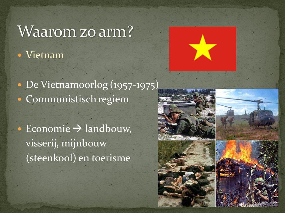 Vietnam De Vietnamoorlog (1957-1975) Communistisch regiem Economie  landbouw, visserij, mijnbouw (steenkool) en toerisme