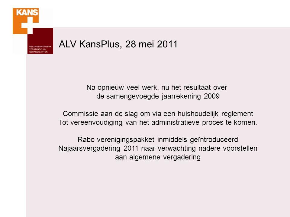 Na opnieuw veel werk, nu het resultaat over de samengevoegde jaarrekening 2009 Commissie aan de slag om via een huishoudelijk reglement Tot vereenvoud