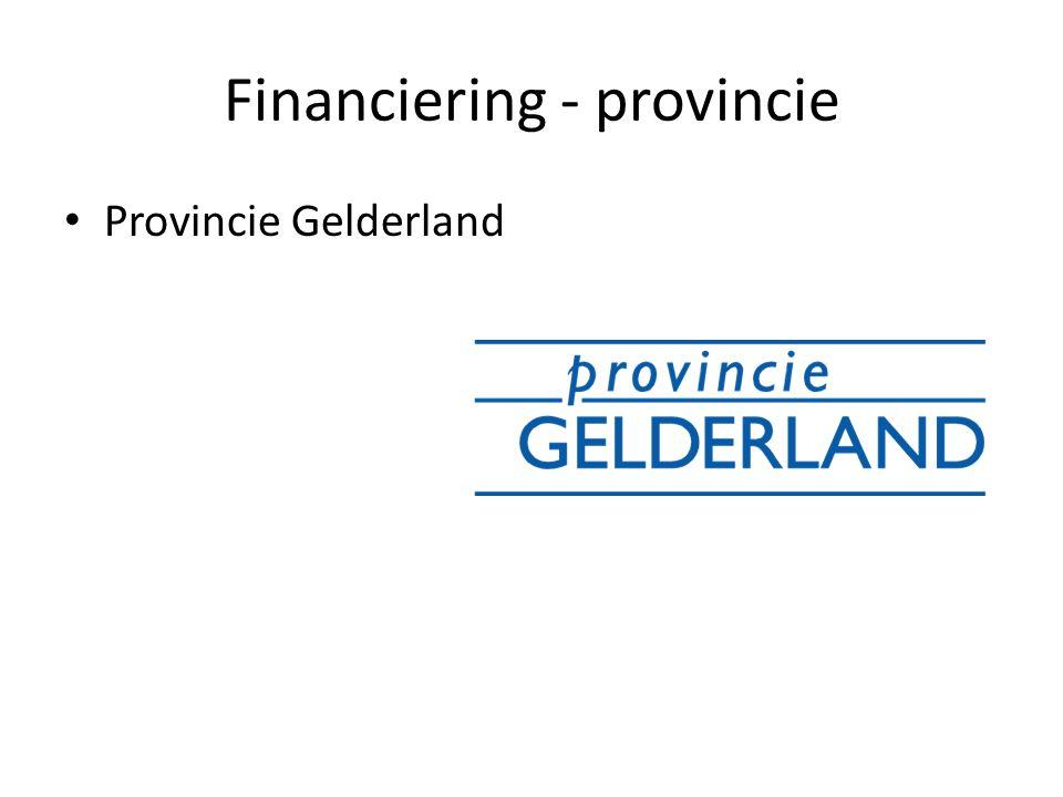 Financiering - provincie Provincie Gelderland