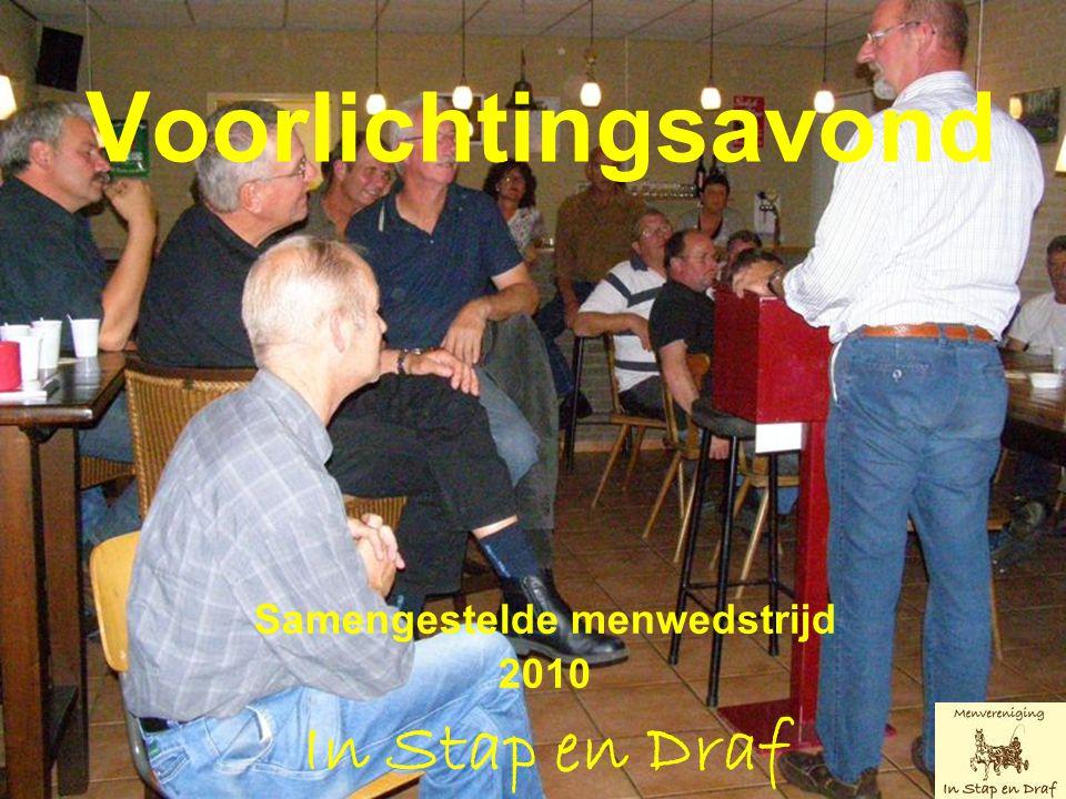 Voorlichtingsavond Samengestelde menwedstrijd 2010 In Stap en Draf