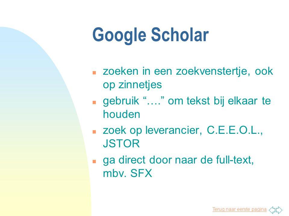 Google Scholar n zoeken in een zoekvenstertje, ook op zinnetjes n gebruik …. om tekst bij elkaar te houden n zoek op leverancier, C.E.E.O.L., JSTOR n ga direct door naar de full-text, mbv.