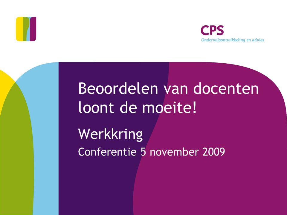 Beoordelen van docenten loont de moeite! Werkkring Conferentie 5 november 2009