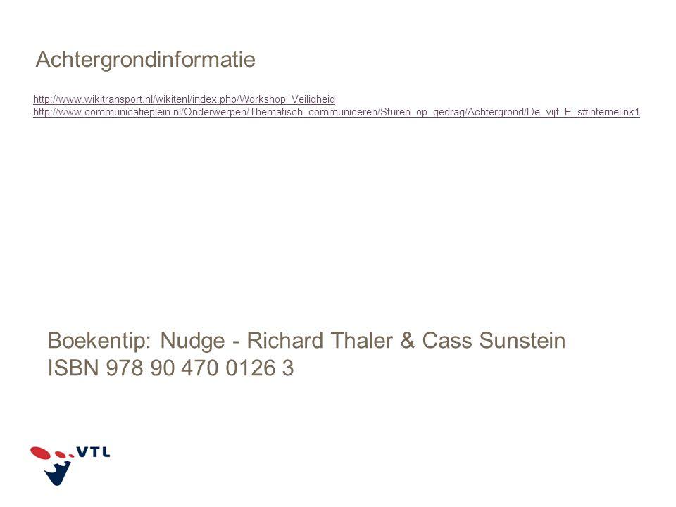 http://www.wikitransport.nl/wikitenl/index.php/Workshop_Veiligheid http://www.communicatieplein.nl/Onderwerpen/Thematisch_communiceren/Sturen_op_gedra