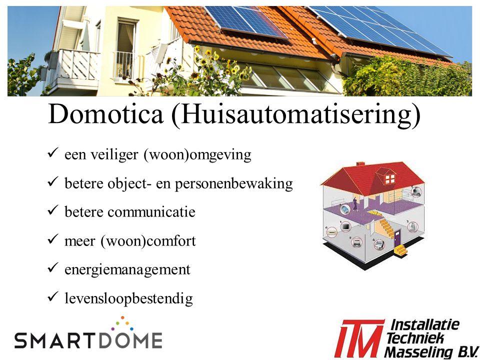 een veiliger (woon)omgeving betere object- en personenbewaking betere communicatie meer (woon)comfort energiemanagement levensloopbestendig Domotica (