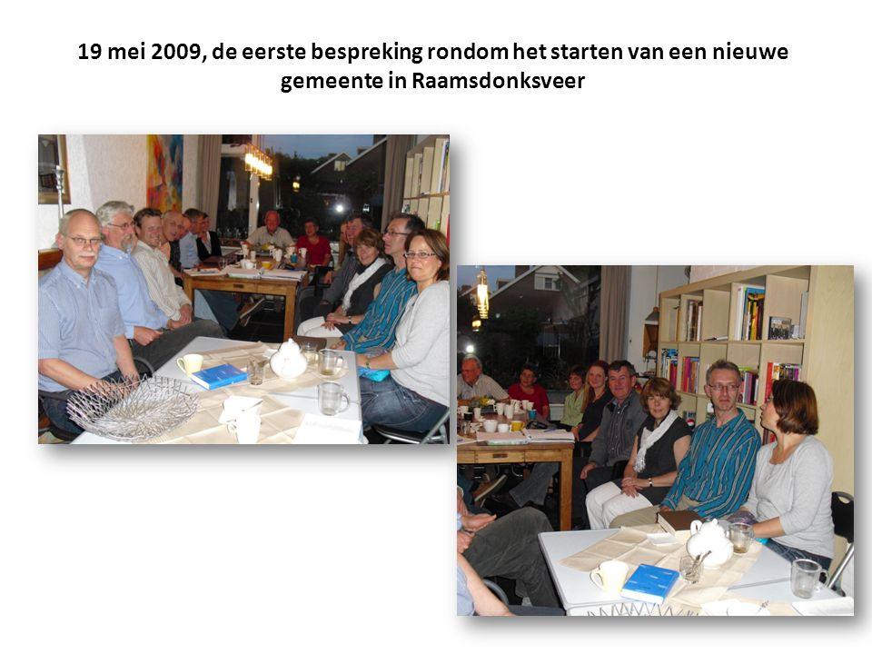 19 mei 2009, de eerste bespreking rondom het starten van een nieuwe gemeente in Raamsdonksveer